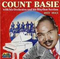 Count Basie - With His Orchestra and His Rhythm Section 1937—1943 (1990) MP3