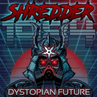 Shredder 1984 - Dystopian Future (2017) MP3