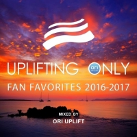 Сборник - Uplifting Only: Fan Favorites 2016-2017 [Mixed By Ori Uplift] (2017) MP3