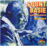 Count Basie And His Orchestra - 1944-1956 (1996) MP3
