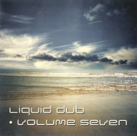 VA - Liquid Dub. Volume Seven (2000) MP3 от Vanila