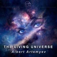 Albert Artemyev - The Living Universe (2017) MP3