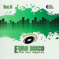 VA - Euro Disco: The Lost Legends Vol.8 (2017) MP3