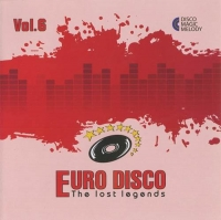 VA - Euro Disco - The Lost Legends Vol. 6 (2017) MP3