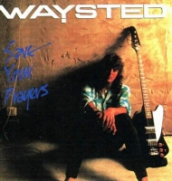 Waysted - Save Your Prayers (1986) MP3