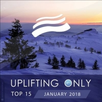 VA - Uplifting Only Top 15: January 2018 (2018) MP3