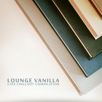 VA - Lounge Vanilla (2018) MP3
