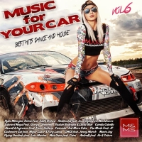 Сборник - Music for Your Car Vol. 6 (2018) MP3