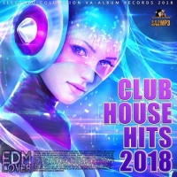 Сборник - Club house hits: Euro EDM (2018) MP3