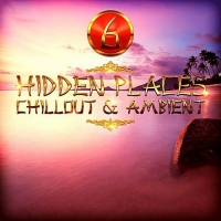VA - Hidden Places Chillout & Ambient 6 (2018) MP3