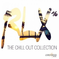 VA - RLX 16 - The Chill Out Collection (2018) MP3