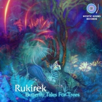 Rukirek - Butterfly Tales For Trees (2015) MP3