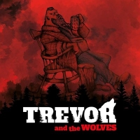 Trevor And The Wolves - Road To Nowhere (2018) MP3