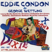 Eddie Condon & George Wettling - At The Jazz Band Ball 1955-1957 (1996) MP3