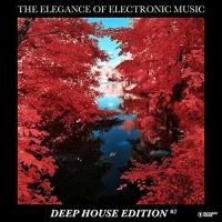 VA - The Elegance Of Electronic Music - Deep House Edition #2 (2018) MP3