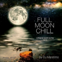 VA - Full Moon Chill Vol. 2: A Magical Sound Journey [Mixed by DJ Maretimo] (2018) MP3