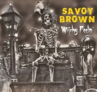Savoy Brown - Witchy Feelin' (2017) MP3 от Vanila