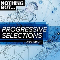 VA - Nothing But... Progressive Selections Vol.01 (2018) MP3