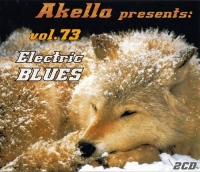 VA - Akella Presents: vol. 73. Modern Electric Blues [2CD] (2016) MP3