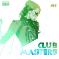 VA - Club Masters Vol.15 (2018) MP3