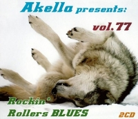 VA - Akella Presents: vol. 77. Rockin' Rollers Blues [2CD] (2016) MP3