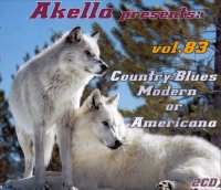 VA - Akella Presents: vol. 83. Country-Blues Modern or Americana [2CD] (2016) MP3