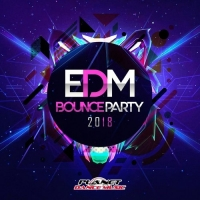 VA - Edm Bounce Party 2018 (2018) MP3