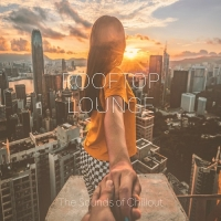 VA - Rooftop Lounge The Sounds of Chillout (2018) MP3