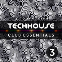 VA - Progressive Tech House Club Essentials Vol.3 (2018) MP3
