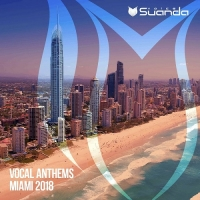 VA - Vocal Anthems Miami 2018 (2018) MP3