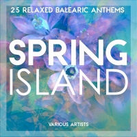 VA - Spring Island [25 Relaxed Balearic Anthems] (2018) MP3