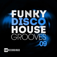 VA - Funky Disco House Grooves Vol.09 (2018) MP3