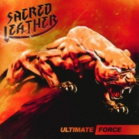 Sacred Leather - Ultimate Force (2018) MP3