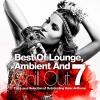 VA - Best Of Lounge, Ambient & Chill Out Vol.7 (2018) MP3