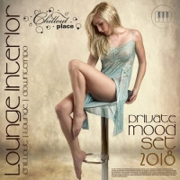 VA - Lounge Interior: Private Mood Set (2018) MP3