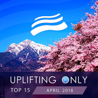 VA - Uplifting Only Top 15: April (2018) MP3