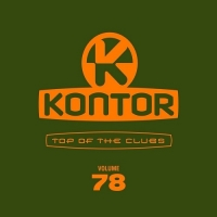 VA - Kontor Top Of The Clubs Vol.78 [4CD] (2018) MP3