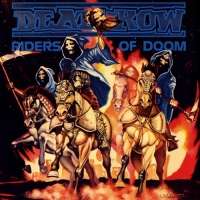 Deathrow - Riders Of Doom [Remastered Edition] (1986/2018) MP3