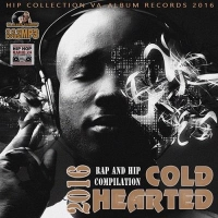 VA - Cold Hearted Rap Collection (2016) MP3
