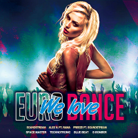 VA - We Love Eurodance (2018) MP3