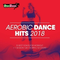 VA - Aerobic Dance Hits 2018 [30 Best Songs For Workout] (2018) MP3