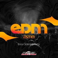 VA - EDM 2018 Ibiza Opening Party (2018) MP3
