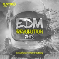VA - EDM Revolution 2018: Best Anthems For Party & Clubbing (2018) MP3