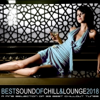 VA - Best Sound of Chill and Lounge 2018 (2018) MP3