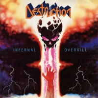 Destruction - Infernal Overkill [Remastered Edition] (1985/2018) MP3