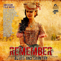 VA - Remember: American Blues And Country (2018) MP3
