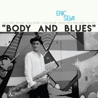 Eric Seva - Body And Blues (2017) MP3 от Vanila