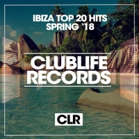 VA - Ibiza Top 20 Hits Spring 18 (2018) MP3
