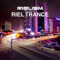 VA - Rielism presents Riel Trance (2018) MP3