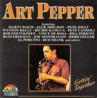 Art Pepper - Gettin'Together (1996) MP3